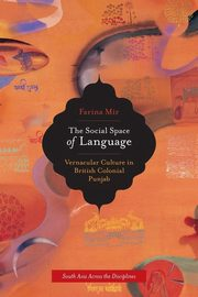 The Social Space of Language, Mir Farina