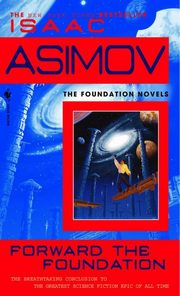 Forward Foundation, Asimov Isaac